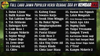 Full Album Lagu Jawa Reggae SKA Version by Kembar SKA ( Dalan Liyane - Balik Kanan Wae )