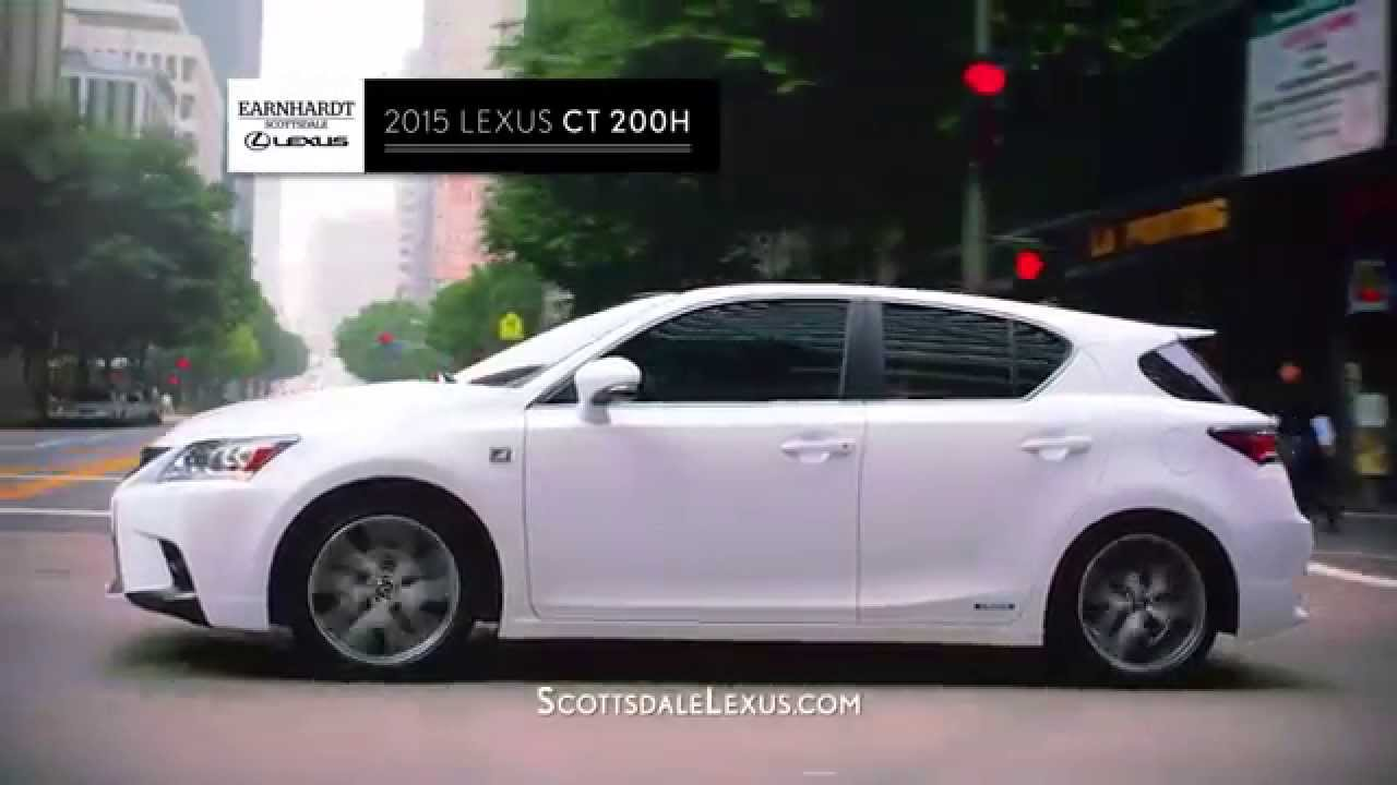 Earnhardt Scottsdale Lexus - 2015 CT 200H & 2015 RX 350 - YouTube