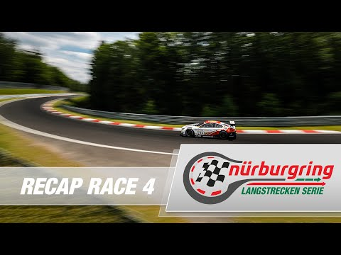 Recap Rennen 4 Nürburgring Langstrecken-Serie (NLS)