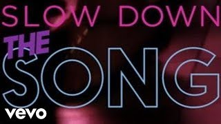 Selena Gomez - Slow Down (Official Lyric Video)