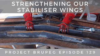Strengthening our Stabiliser Wings - Project Brupeg Ep. 129