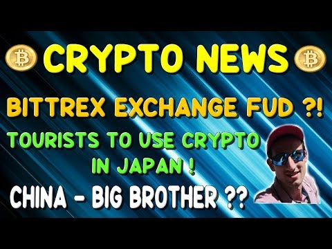 CRYPTOCURRENCY NEWS | BITTREX Exchange | BREXIT and Crypto | CHINA's cryptocurrency