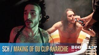 SCH : Making of du clip «Anarchie»