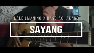 Download [Bongkar Chord] Sayang - Laleilmanino x Baso Aci Akang
