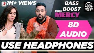 Latest Mercy (8D AUDIO) | Badshah | Virtual 3D Audio | 3D Songs | 16D BASS BOOST | HQ