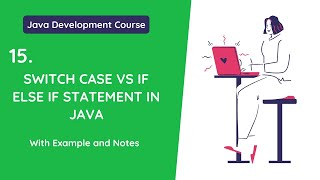 15. Difference Between Switch Case and If-Else-If Ladder