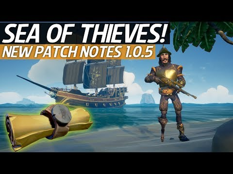 Sea Of Thieves News - New Patch Notes 1.0.5! New Weapons, Items, Clothing & Ship Customisation!