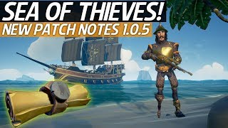 Sea Of Thieves News - New Patch Notes 1.0.5! New Weapons, Items, Clothing & Ship Customization!