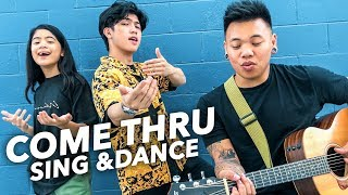 COME THRU - Jeremy Zucker Sing & Dance | Ranz and Niana ft AJ Rafael