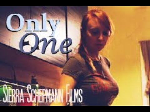 Only One (Short Film) - Sierra Schepmann Films