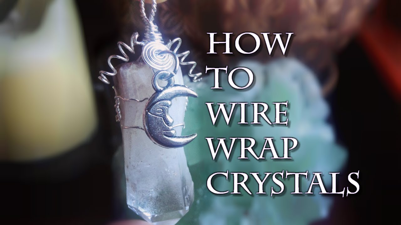 ✨ How To Wire Wrap Crystals ✨ (Updated!!) - YouTube
