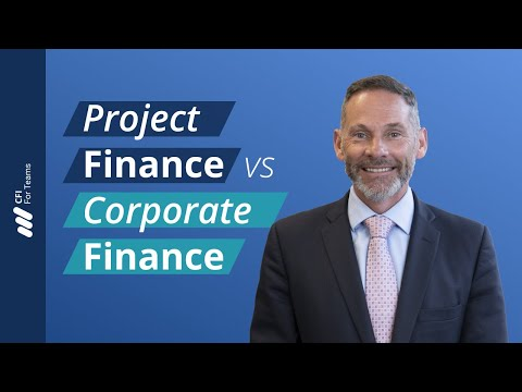 Project Finance vs. Corporate Finance