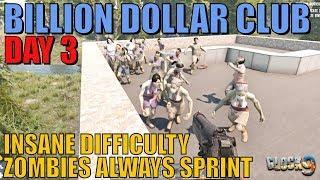 7 Days To Die - Billion Dollar Club Day 3 (Fade to Black)
