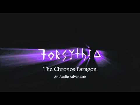 Forsythia - The Chronos Paragon - The Complete Second Season