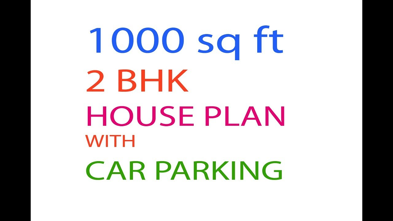 1000 sq ft HOUSE DRAWING MAP WITH CAR PARKING