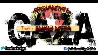 Badman anthem  Trigga madtonic