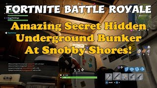 53b) Fortnite Battle Royale Amazing Secret Hidden Underground Bunker At Snobby Shores!