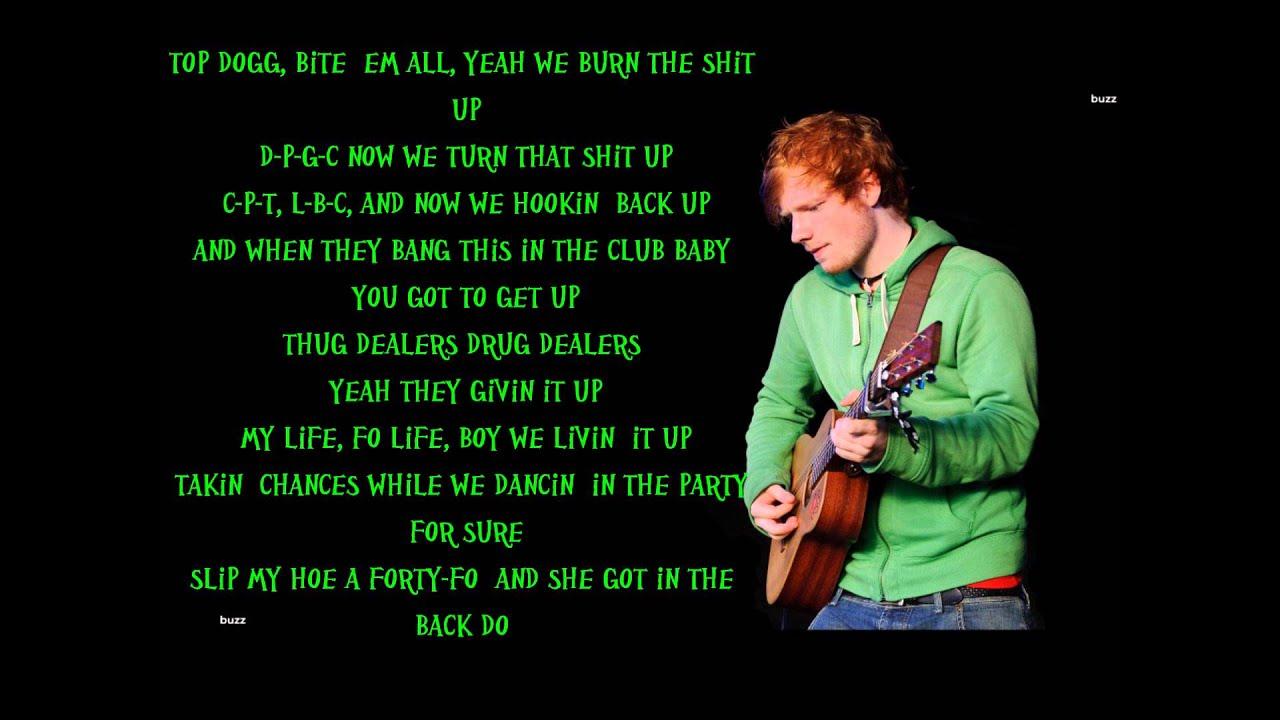 Ed Sheeran - Don't/Loyal/No Diggity/The Next Episode/Nina