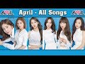 APRIL (에이프릴) All Songs & Album Compilation