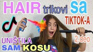 UNISTILA SAM KOSU! TIKTOK FRIZURA TRIKOVI 2!