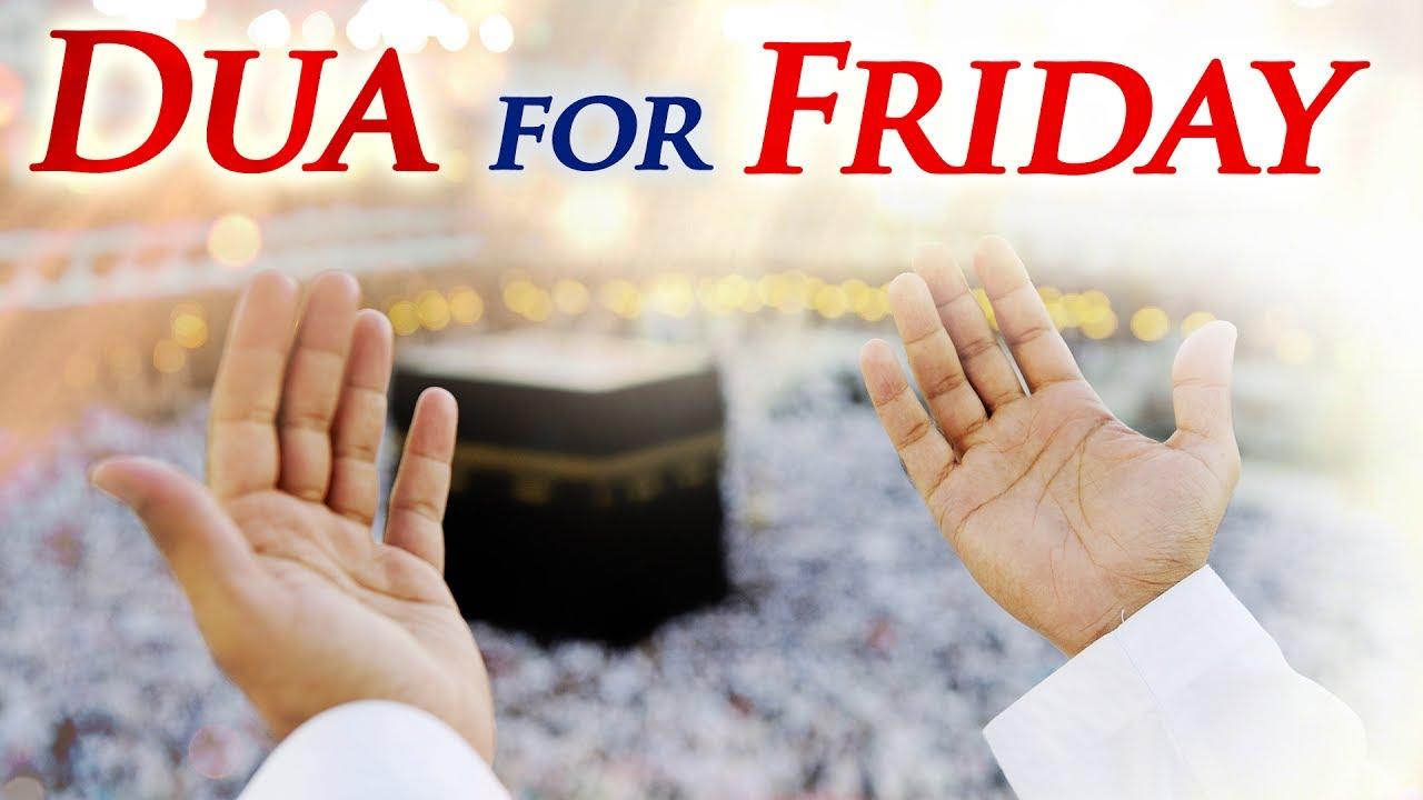 Dua For Friday (دعاء يوم الجمعة) - Ramadan Special Songs - Ibaadat