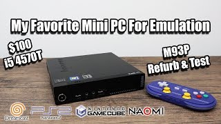 My Favorite Mini PC For Emulation $100 Lenovo M93P - Refurb And Test