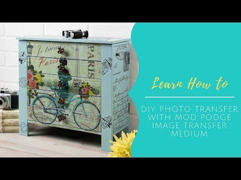 How To DIY Photo Transfer with Mod Podge Image Transfer Medium