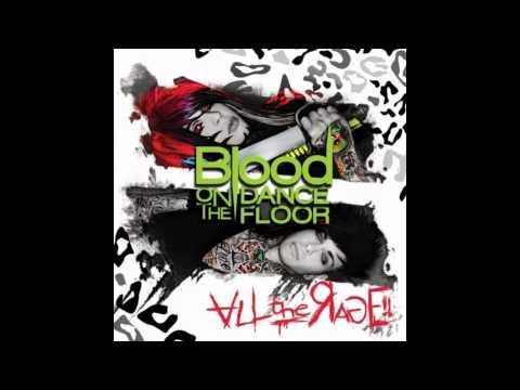 Blood On the Dance Floor - All the Rage! (Full Length)