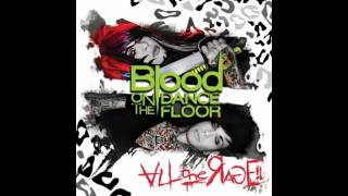 Blood On the Dance Floor - All the Rage! (Full Length)