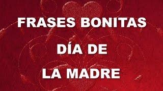 Frases Cortas Y Bonitas Para El Día De La Madre   Poema Para El Dia De La Madre