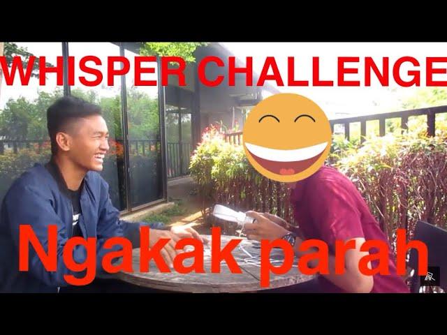 WHISPER CHALLENGE TERSULIT SEDUNIA