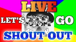 LIVE! SHOUT OUT! and I Help You!👍👏👏👏👌