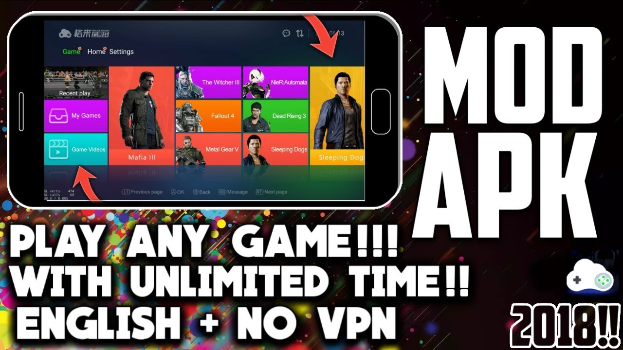 GLOUD GAMES NEW MOD APK ENGLISH+NO VPN VERSION || NO TIME LIMIT || PLAY ANY GAME 2018!!