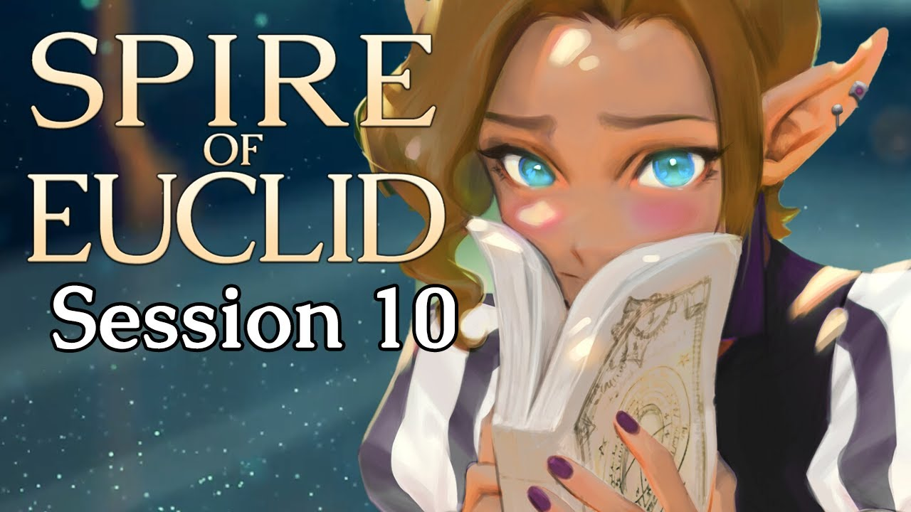 Dungeons and Dragons: Spire of Euclid Session 10 (Hunters of Io Season 2 - World of Io)