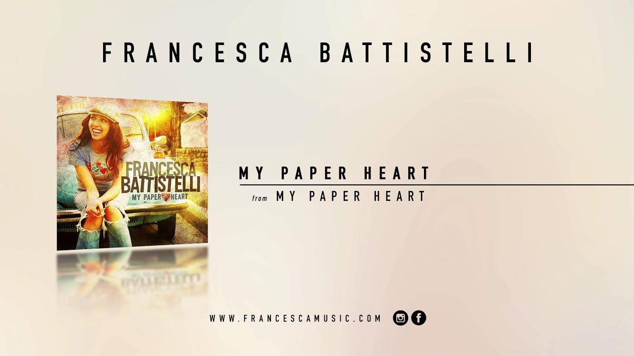 francesca-battistelli-my-paper-heart-official-audio-francescabattistelli