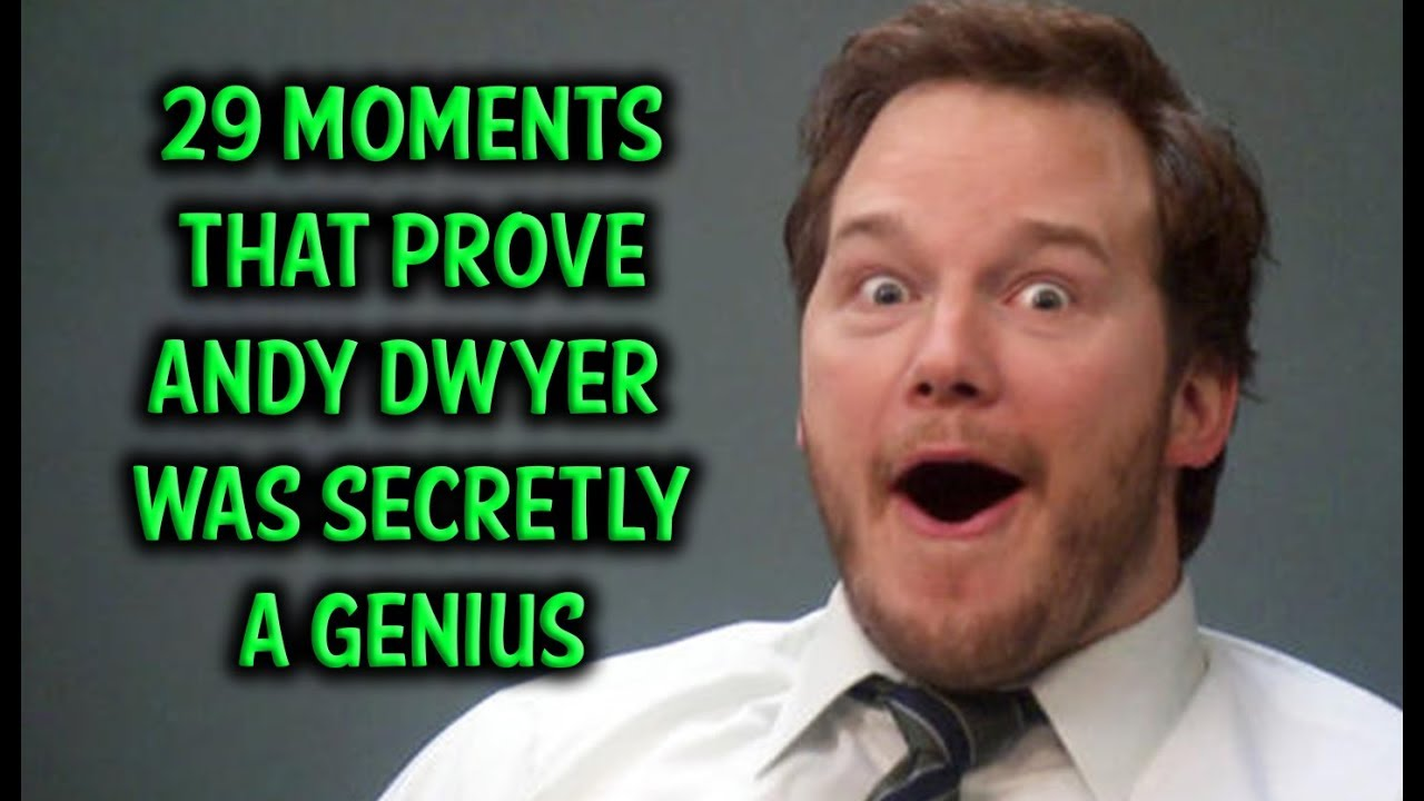 29 Moments That Prove Andy Dwyer Was Secretly A Genius