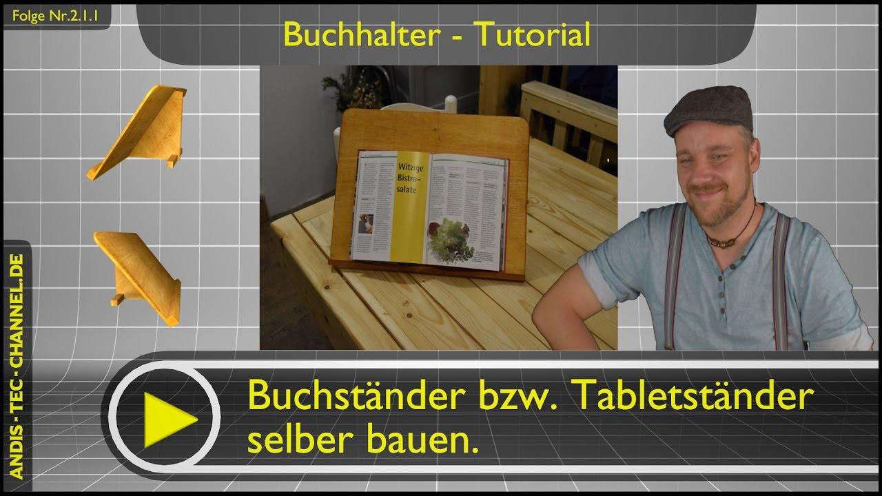 buchst nder tablethalter selber bauen tutorial 2 1 1 youtube. Black Bedroom Furniture Sets. Home Design Ideas