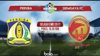 Video Gol Pertandingan Persiba Balikpapan vs Sriwijaya FC