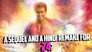 A sequel and a Hindi remake for 24?