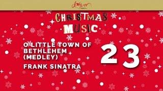 Frank Sinatra - O Little Town of Bethlehem (Medley)