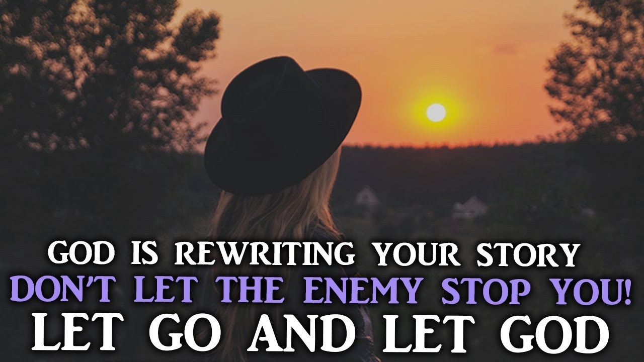 LET GO AND LET GOD DON'T LET THE ENEMY STOP YOU FROM OBTAINING YOUR  PROMISE - Motivational Vid
