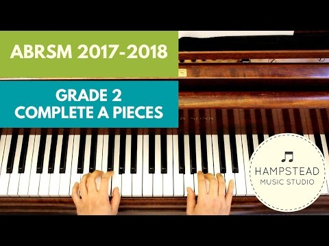 ABRSM Piano Grade 2 2017 & 2018 - A Pieces (complete) Allegretto, Ein Madchen & La Mourisque