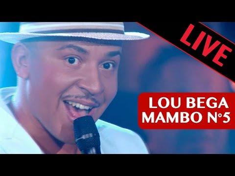 LOU BEGA - MAMBO N°5 / Live dans les années bonheur