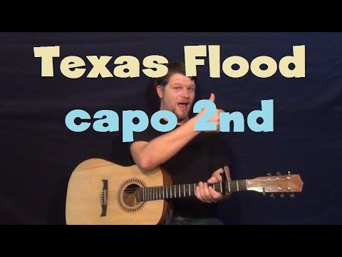 Texas Flood Srv Easy Guitar Lesson Strum Chord Capo 2nd Fret How