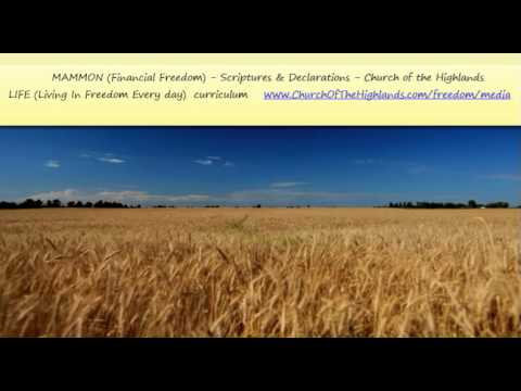 MAMMON (Financial Freedom) - Scriptures & Declarations - Church of the Highlands