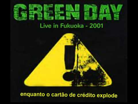 Green Day - Fashion Victim (Live in Japan, Fukuoka - 2001) PT-BR