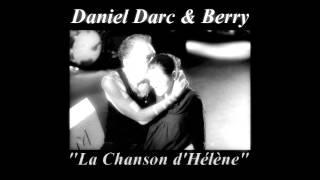 """Daniel Darc & Berry - """"La Chanson d"""