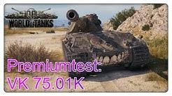 Stiftung Premiumtest: VK 75.01 (K) [World of Tanks - Gameplay - Deutsch]