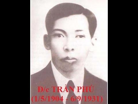 Cuộc đời & Sự nghiệp của TBT Trần Phú