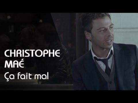 Christophe Maé - Ca Fait Mal (Clip Officiel)